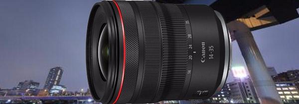 超广角表现力 佳能发布RF14-35mm F4 L IS USM镜头