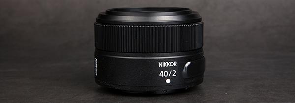 多用饼干头 尼康Z卡口镜头40mm F2评测